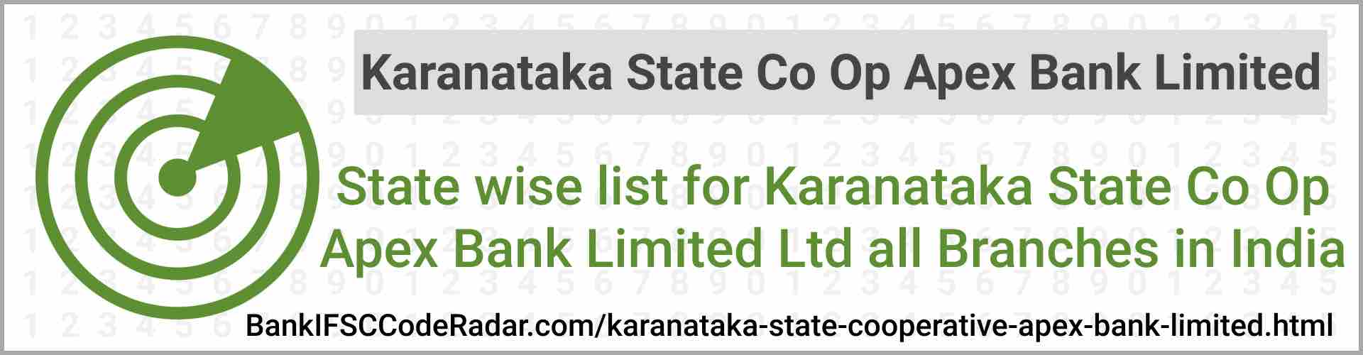 Karanataka State Cooperative Apex Bank Limited All Branches India